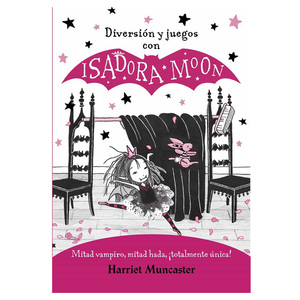 "LIBRO ""ISADORA MOON DIVERSION Y JUEGOS"", HARRIET MUNCASTER"